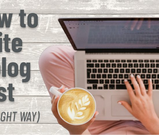 How to write a blog post correctly